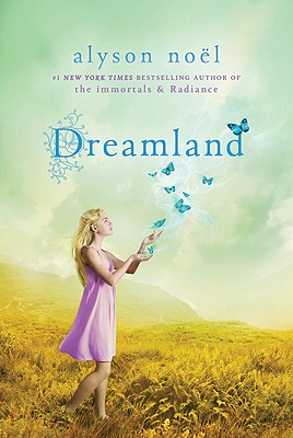 Dreamland By Noel, Alyson