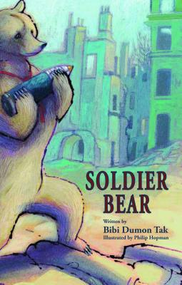Soldier Bear By Tak, Bibi Dumon